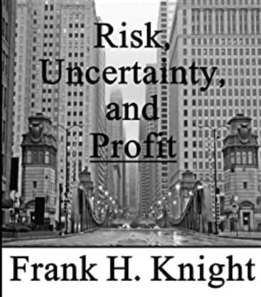 フランク・ナイト- 危険・不確実性および利潤